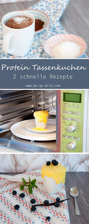 2 Minuten Protein Tassenkuchen aus der Mikrowelle - WE GO WILD