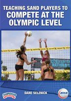 Teaching Sand Players To Compete At The Olympic Level Volleyball Competing Volleyball Clubs Coaching Volleyball