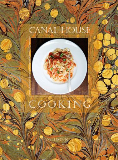 Canal house cooking love this book because its so quiet and canal house cooking love this book because its so quiet and understated forumfinder Gallery