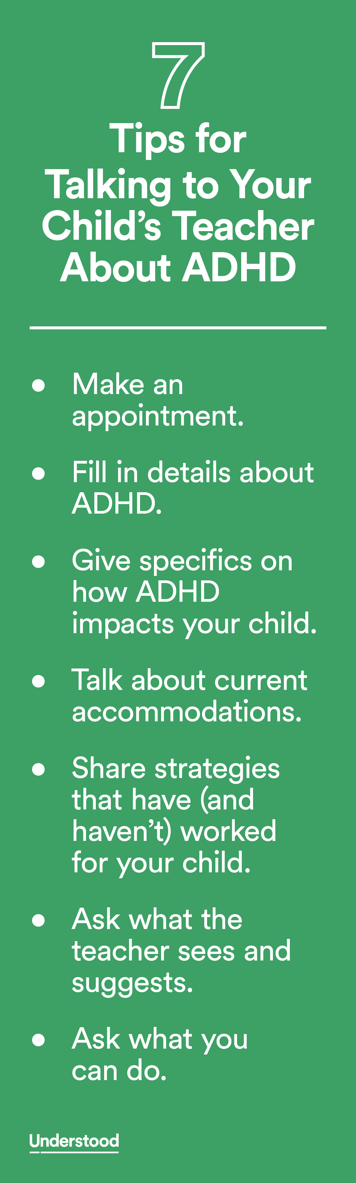 When your child has ADHD (also known as ADD), it's important to talk with his teacher about how it affects him. By knowing which ADHD symptoms your child struggles with, the teacher can find ways to help him be successful in the classroom.
