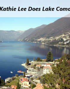 Kathie Less recently took a trip to Lake Como in Italy with her daughter, Cassidy.