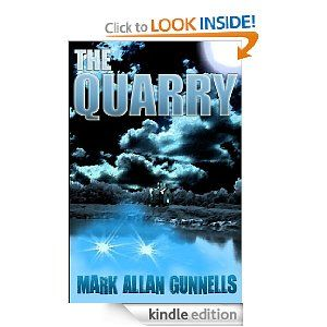 Daily FREE Amazon Kindle Book on Amazon.com The Quarry [Kindle Edition] 3/7/12  Mark Allan Gunnells (Author)