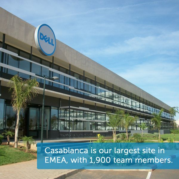 Dell Morocco Opened Its Doors In 2003 And Is Now Our Largest Site In Emea Supporting 20 Countries With Dell Services Solu Job Opening Career Business Career