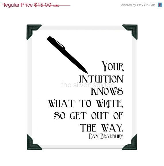 Sale  Your Intuition Knows What To Write So Get Out Of The Way