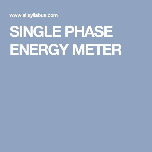 SINGLE PHASE ENERGY METER   Single Phase Energy Meter   Pinterest