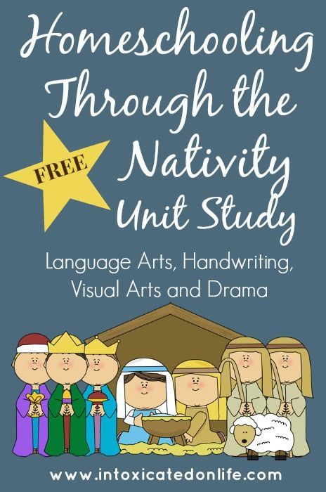 FREE Unit Study: Homeschooling Through the Nativity + Free ...