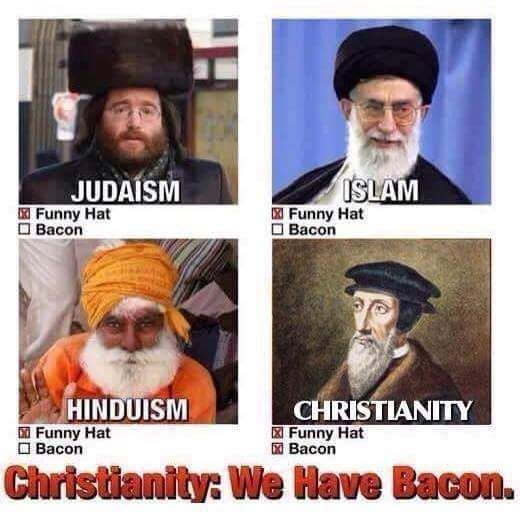 23f06c6a20f8ddd3b971051c1f61d0a3 christianity has bacon christian memes christianmemes,Christian Memes Pinterest