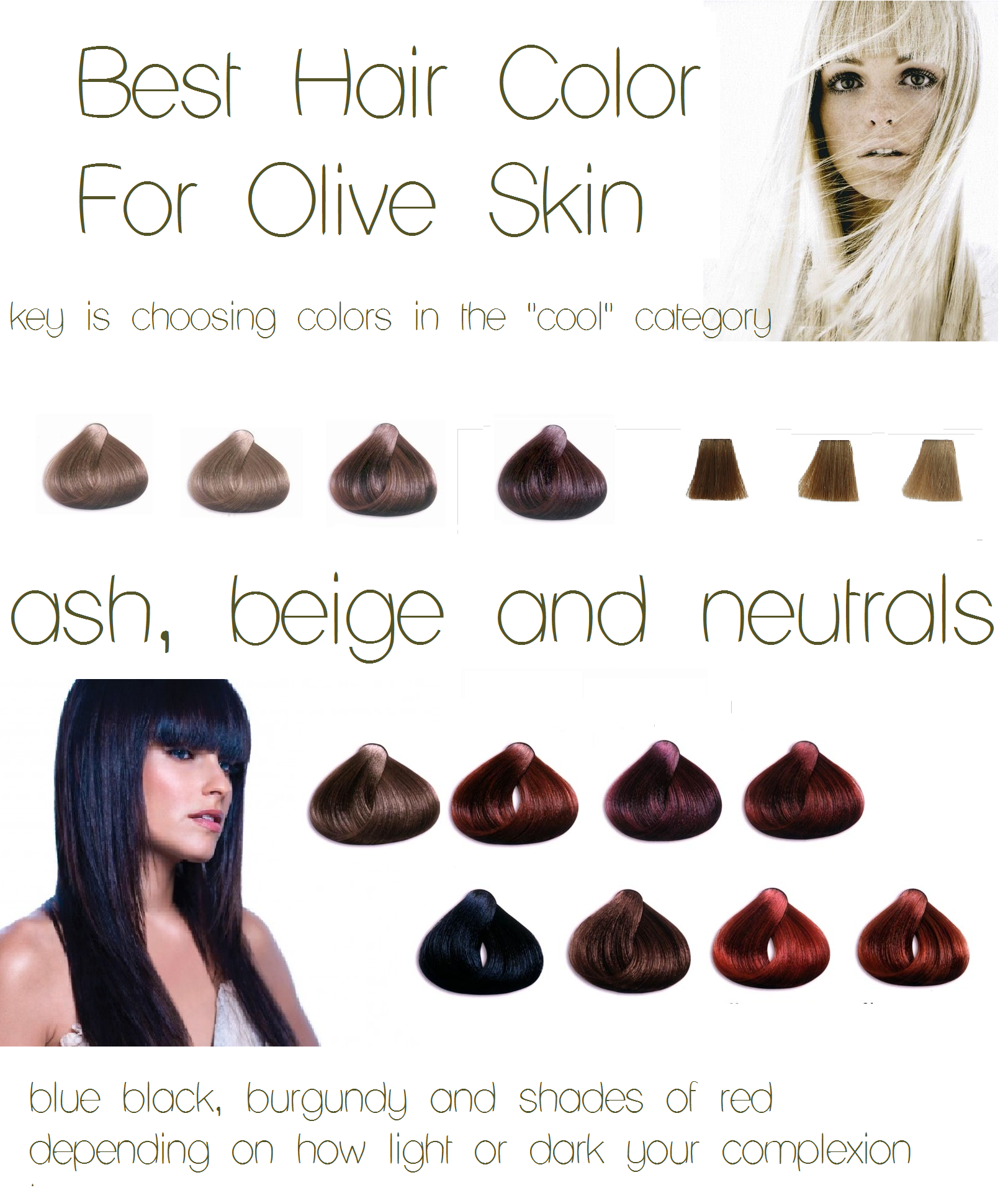 Hair Color Olive Skin Ash Beige Neutrals Burgundy Blue Black Red Light Or Dar