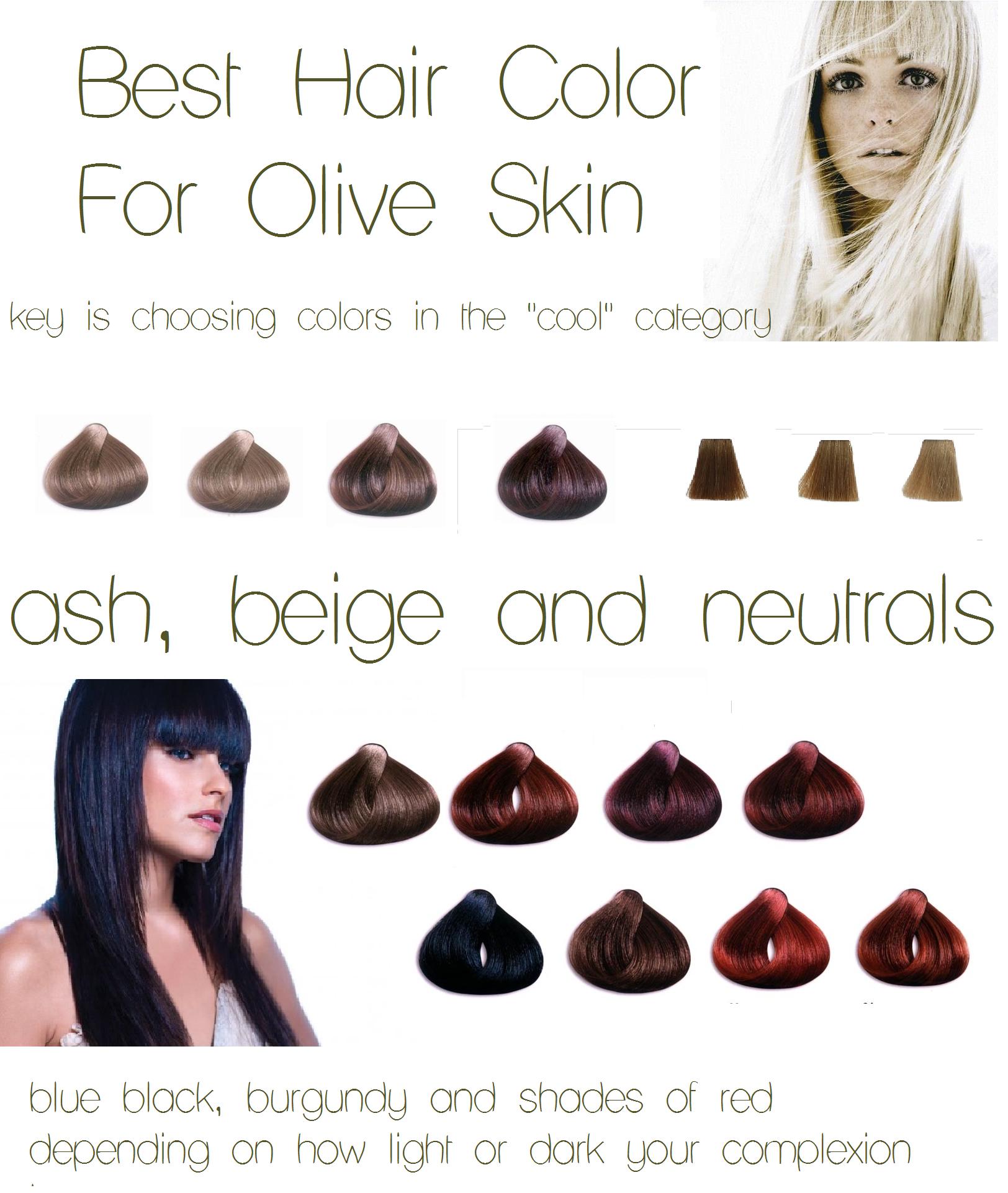 Hair Color Olive Skin Ash Beige Neutrals Burgundy Blue Black Red Light Or Dar