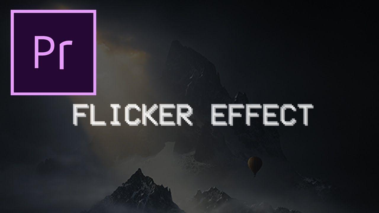 Adobe Premiere Pro Cc Tutorial Flicker Transition Effect Adobe Premiere Pro Premiere Pro Cc Premiere Pro Tutorials
