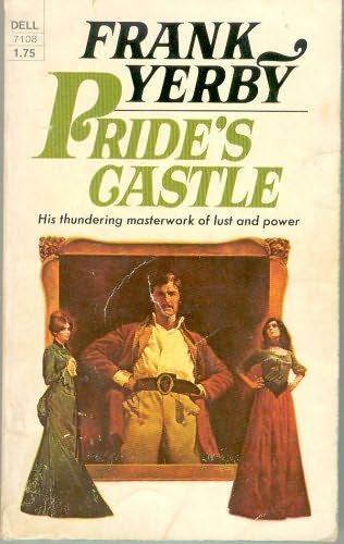 1949 Frank Yerby - Pride's Castle
