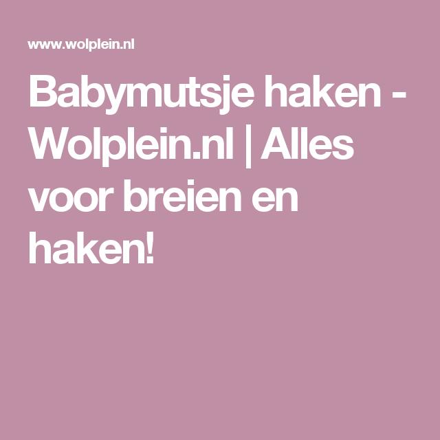Babymutsje Haken Wolpleinnl Alles Voor Breien En Haken Baby