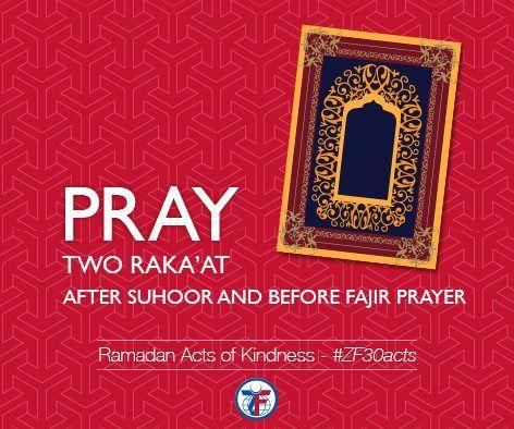Day 18 Pray Two Rakat After Suhoor And Before Fajir Prayer Zf30acts Ramadan Ramadan Kareem Good Deeds