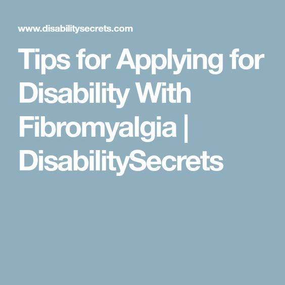 Tips for Applying for Disability With Fibromyalgia