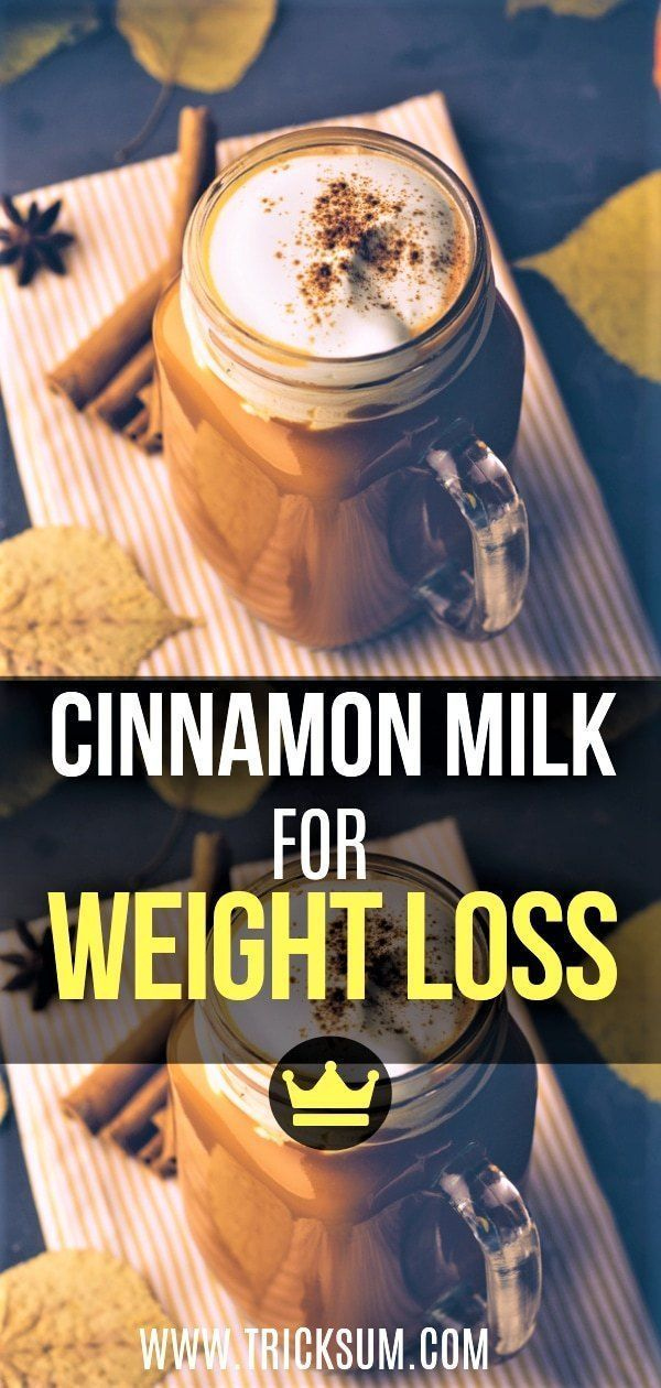 Cinnamon Milk for weight loss and beautiful skin - Tricksum