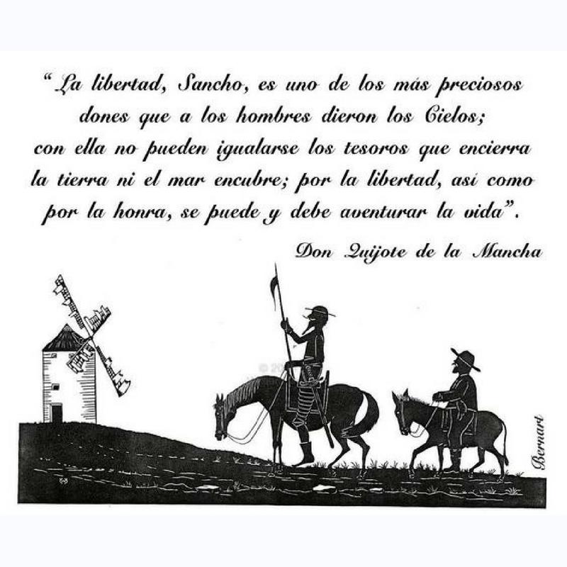 Miguel de Cervantes. La libertad, Sancho, es uno de los más preciosos dones  que a los hombres dieron los ci… | Frases de don quijote, El quijote  frases, Don quijote