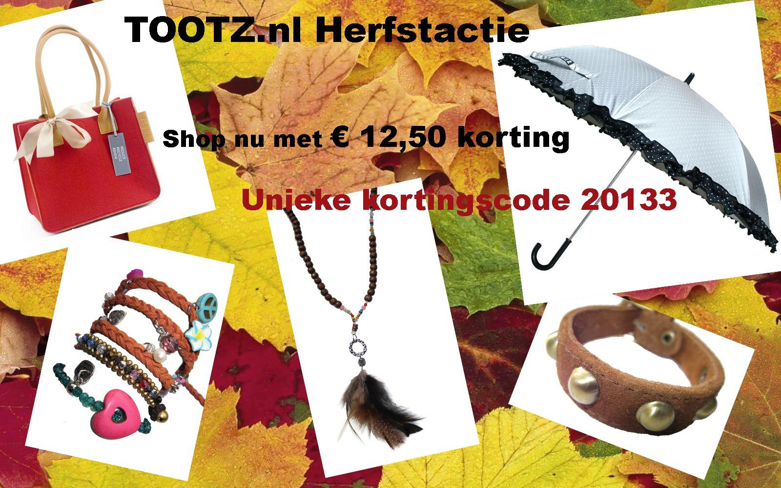 ##TOOTZ.nl Herfstactie ## € 12,50 KORTING op je aankoop!