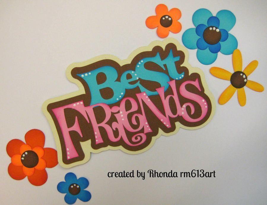 BEST FRIENDS TITLE girl EVERYDAY scrapbook premade paper piecing by Rhonda