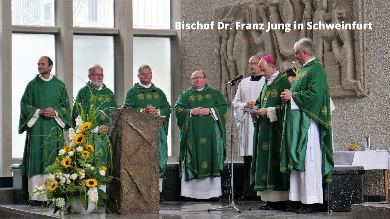 Bischof Dr Franz Jung In Schweinfurt 2018 Bilder Videos