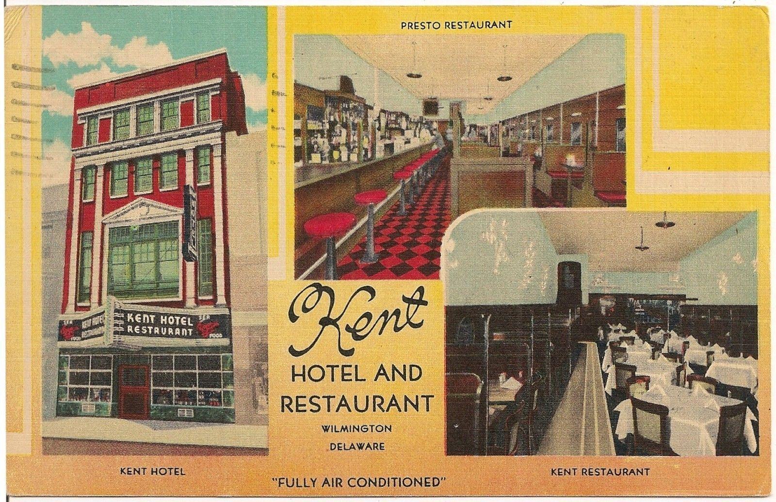 Kent Hotel And Restaurant In Wilmington De Postcard 1953