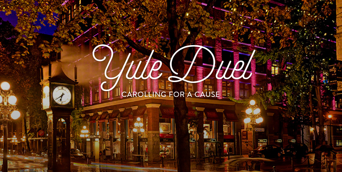 Meet the Choirs of Yule Duel 2017 - Gastown | Vancouver ...