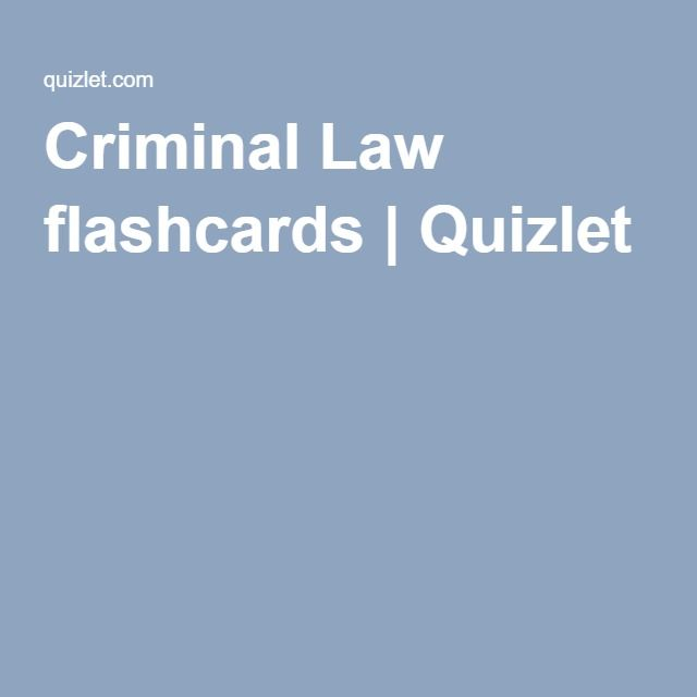 Bathroom Remodeling Quizlet criminal law flashcards | quizlet know who, what & where to