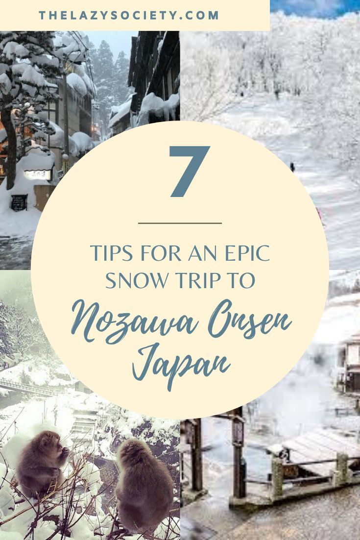 The Lazy Society is sharing 7 simple yet effective tips for booking your travel and making the most of your snow trip to Nozawa Onsen, Japan. Travel smarter, not harder. . #travelhack #traveltips #japansnow #japantravel