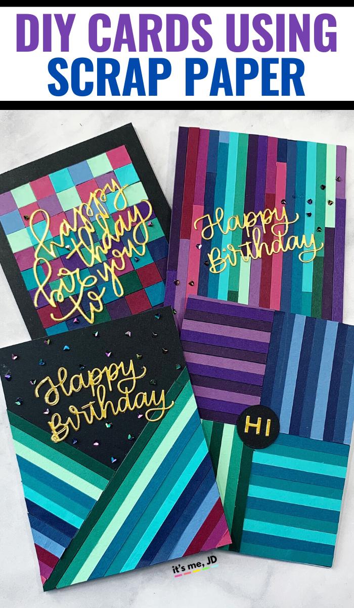 Diy Scrap Paper Cards Paper Strip Card Designs It S Me Jd Paper Cards Strip Cards Scrappy Cards