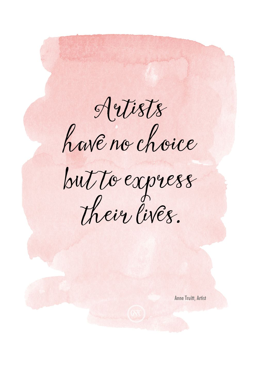 A Wonderful Quote For Artists By Anne Truitt Artist Quotes
