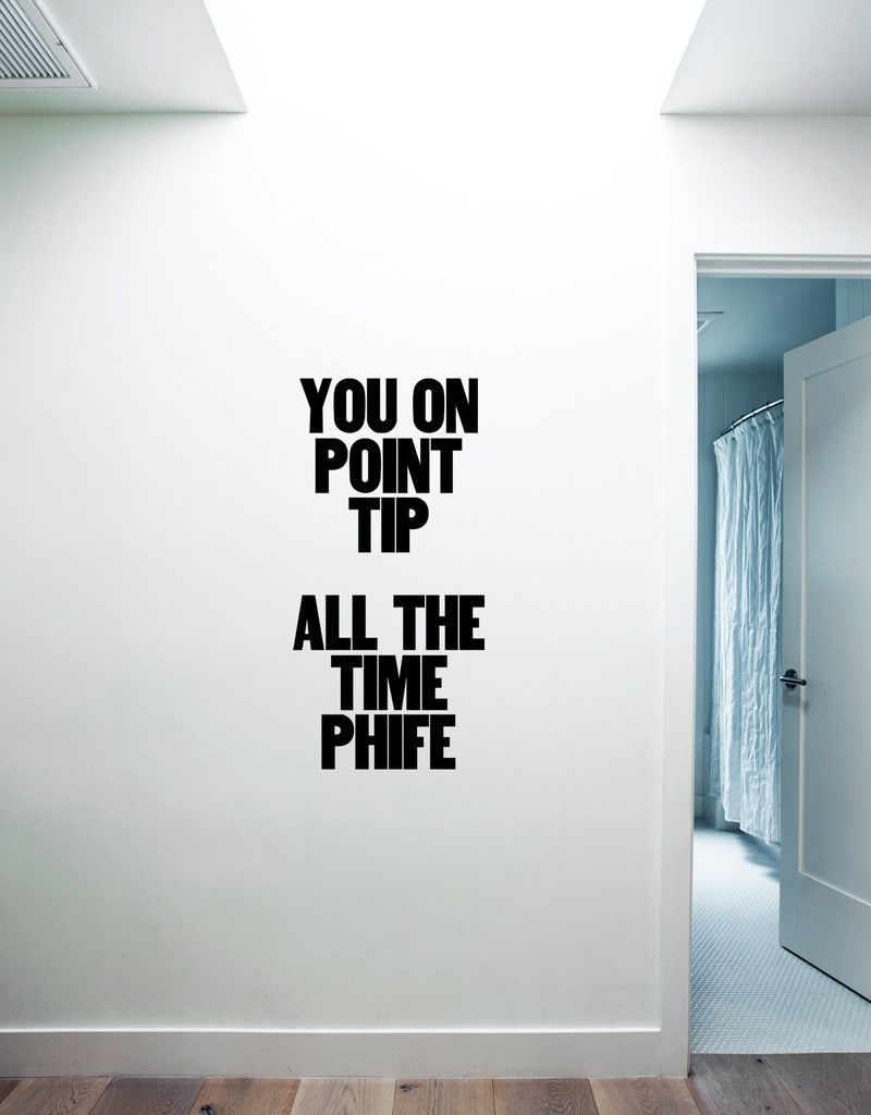 You On Point Tip All The Time Phife Unique Wall Decals Wall Decals Easy Meditation