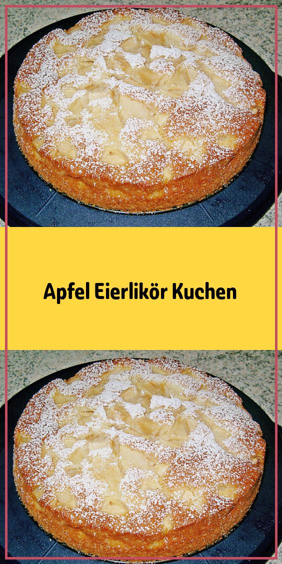 Apfel Eierlikör Kuchen – Einfache Rezepte