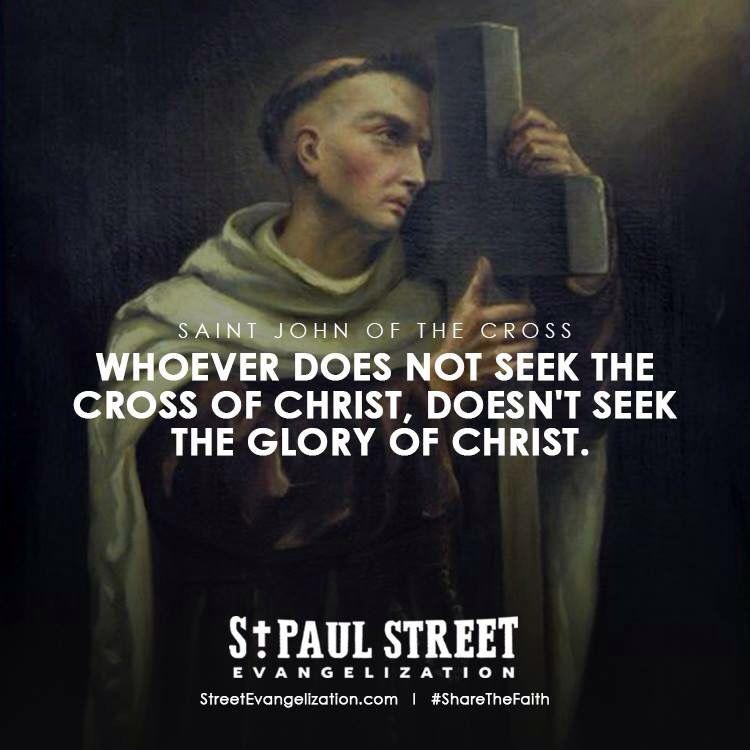 St. John of the Cross | Saint quotes catholic, Saint quotes ...