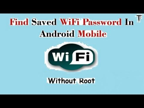 How To Find Saved WiFi Password In Android Mobile Without
