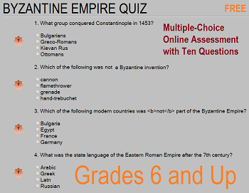 Byzantine Empire Quiz For Grades 6 12 Includes Ten Multiple Choice Questions Free Online Assessment No Registration Or L Teaching Social Studies Byzantine Empire History Teachers