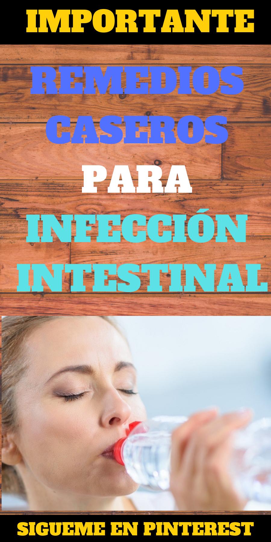 remedios caseros para una infeccion intestinal