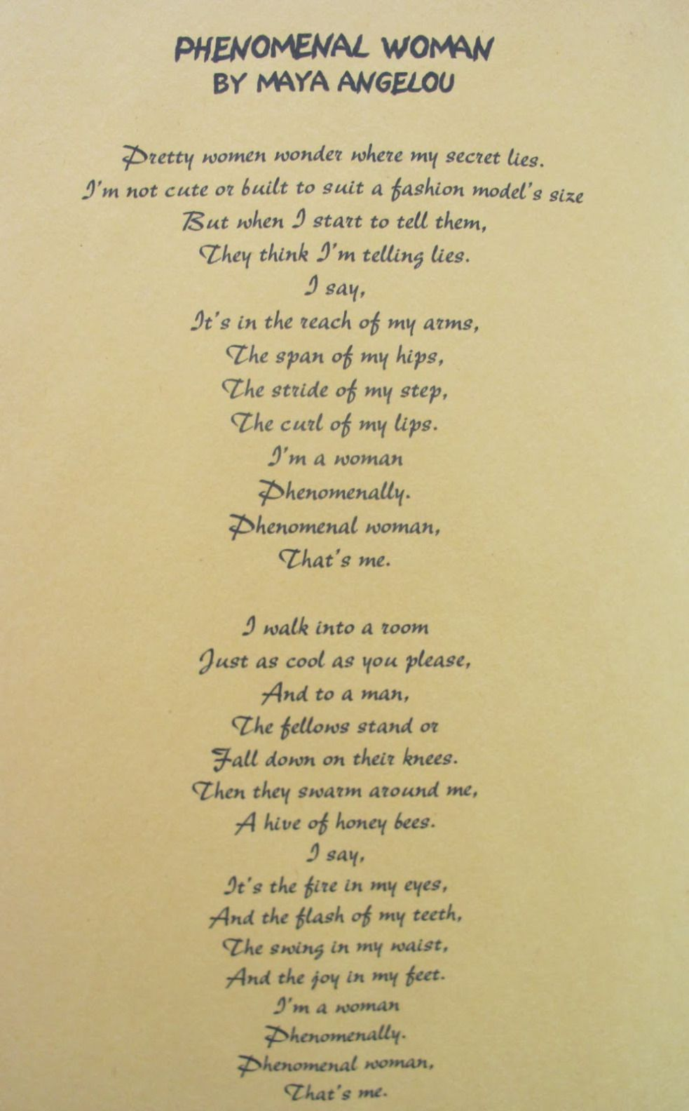 Phenomenal Woman By Maya Angelou A Friend Once Told Me This Poem
