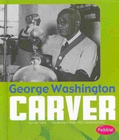 George Washington Carver / by Luke Colins.