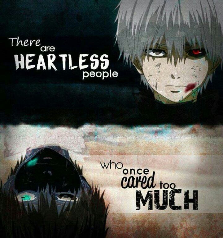 Tokyo Ghoul Quotes: Tokyo Ghoul- Heartless People …