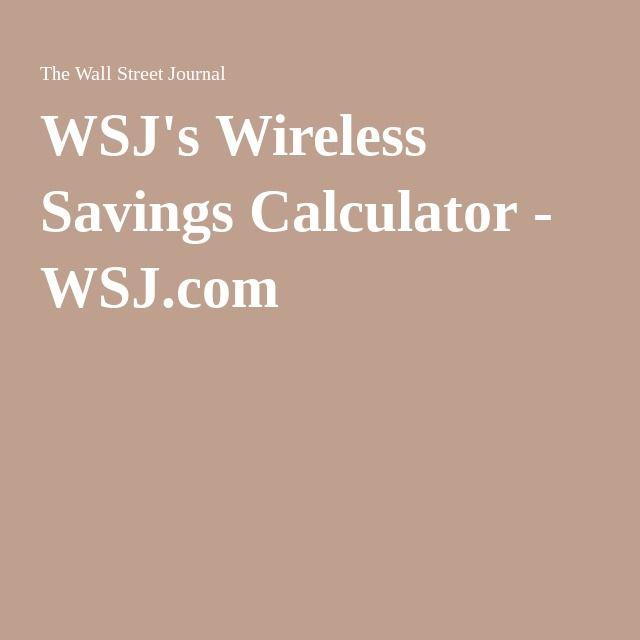 wsj s wireless savings calculator savings calculator on wall street journal crossword id=73513