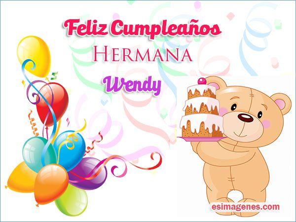 Feliz cumpleaños Wendy - Imágenes Tarjetas Postales con Nombres ...
