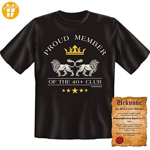 Lustige Sprüche Fun Tshirt Proud Member of the 40+ Club! - 40. Geburtstag