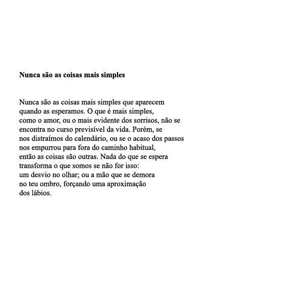 Poema De Nuno Judice Nunca Sao As Coisas Mais Simples Poema