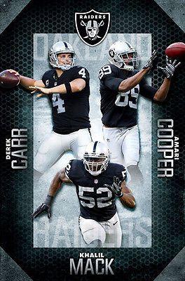 Oakland Raiders Super Trio 2016 Khalil Mack Derek Carr Amari Cooper Poster Oakland Raiders Futbol Americano Nfl Jugadores De Futbol Americano