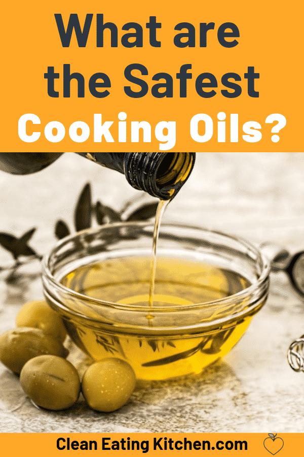Safest Cooking Oils? | Safe cooking Healthy cooking oils ...