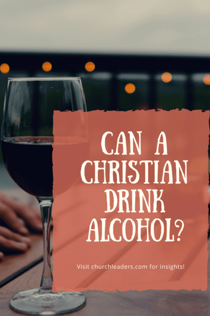 Can A Christian Drink Alcohol In 2020 Alcoholic Drinks Alcohol Bible Verse For Moms