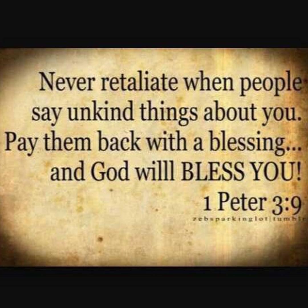 """Bible Quotes Enemies: """"1 Peter 3:9.Don't Repay Evil For Evil. Don't Retaliate"""