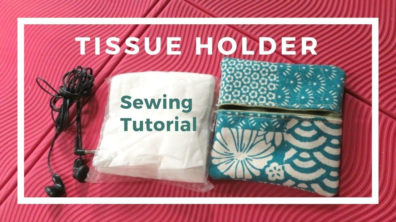 Mini Tissue Cover Box Or Earbud Holder Sewing Tutorial Sewing