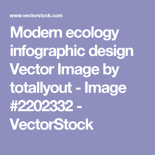 Modern ecology infographic design Vector Image by totallyout - Image #2202332 - VectorStock