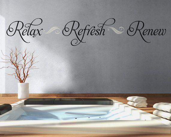 perfect bathroom wall decal for above your spa garden tub jacuzzi or soaking tub this relax refresh renew versatile vinyl lettering wall decal can - Bathroom Wall Decals