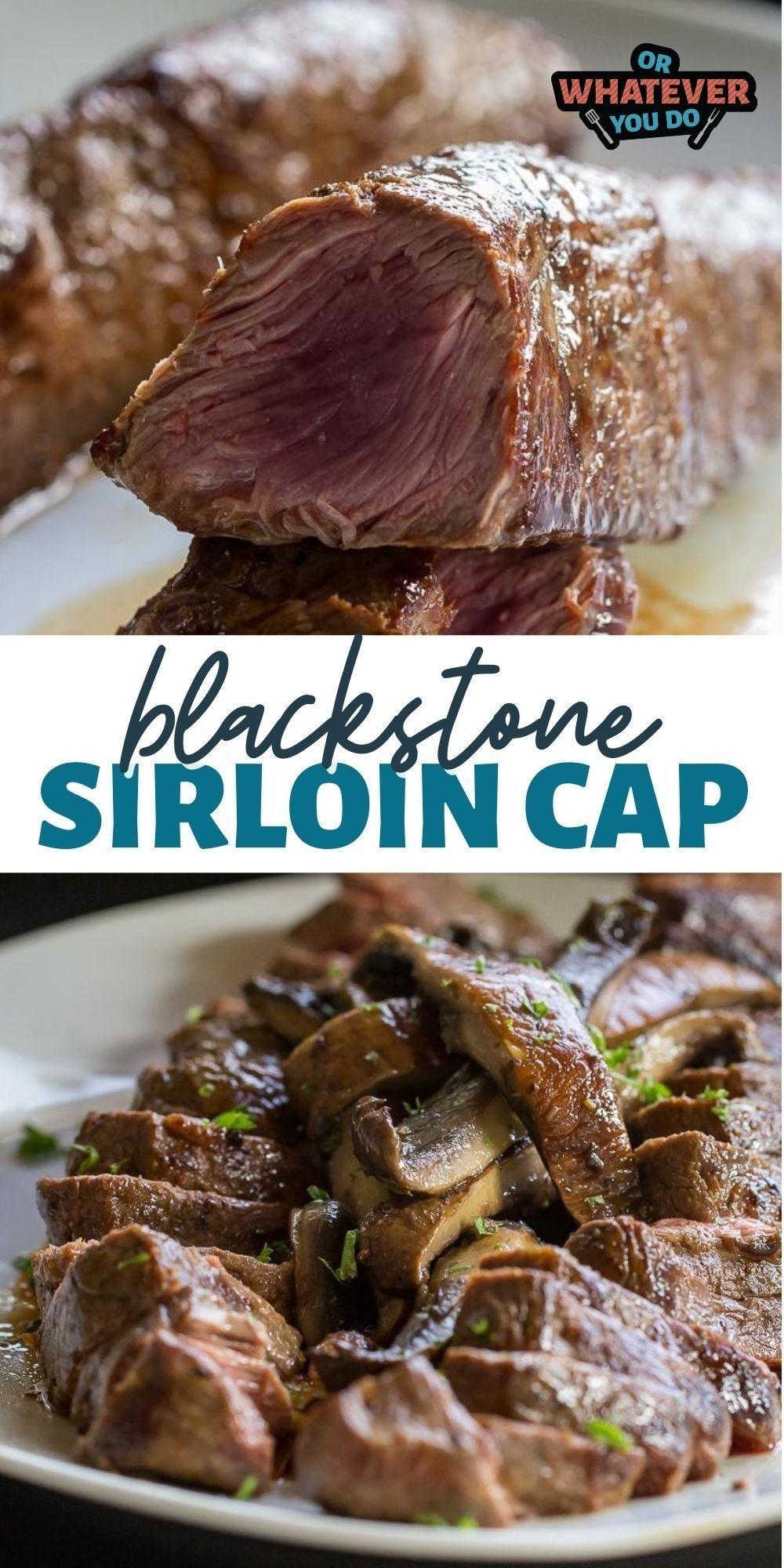 Blackstone sirloin cap steak recipe or whatever you do